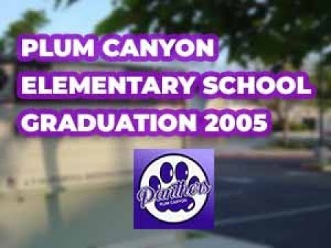 Plum Canyon Elementary School Graduation 2005