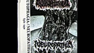 AUTOPHAGIA - [ NEUROPATHIA Split tape (1998) ]