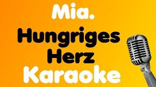 Mia. • Hungriges Herz • Karaoke
