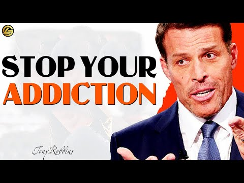 Stop Your Addiction - Most Incredible Advice - Tony Robbins Motivation