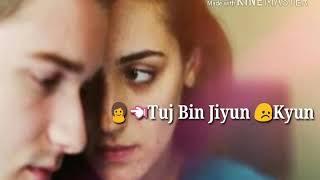 Tu Jo Kahe (Sad lyrics)|| WhatsApp Status