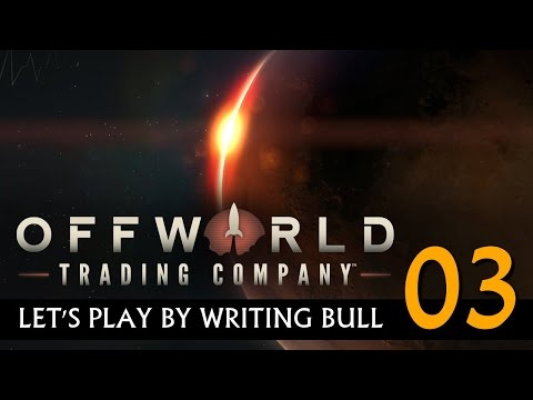 Let's Play: Offworld Trading Company | (03) [deutsch]