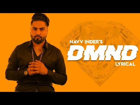 Navv Inder | DMND (Official Lyrical Video) | Leyla Moaser - Latest Punjabi Song 2018