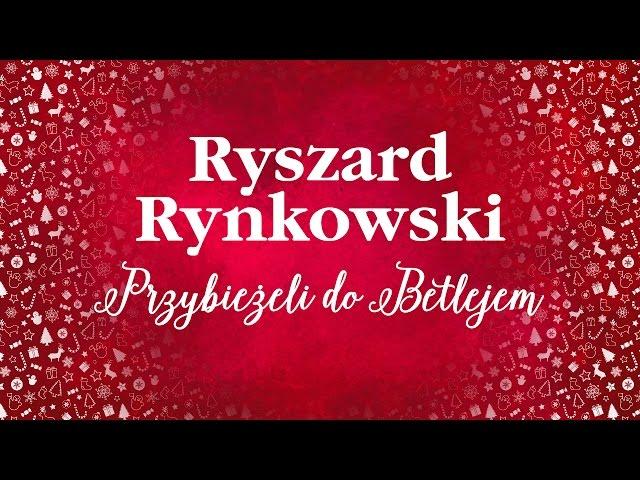 Ryszard Rynkowski - Przybieżeli do Betlejem