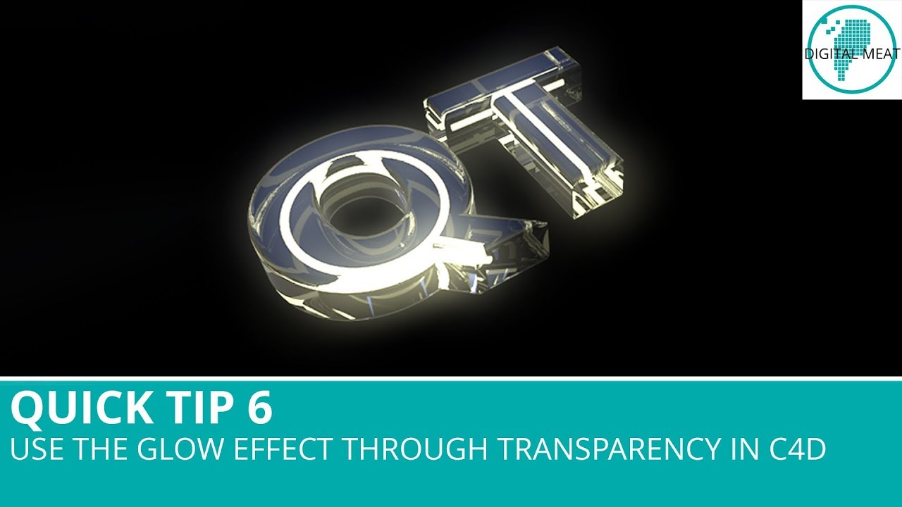 Quick Tip 6: Use The Glow Effect Through Transparency In Cinema 4D
