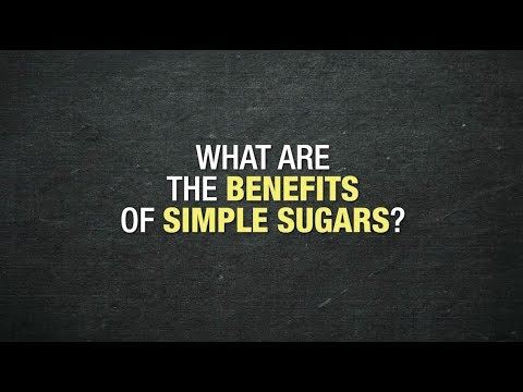 What are the benefits of simple sugars?