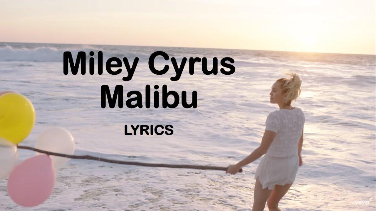 Miley Cyrus Malibu Lyrics Hd Youtube