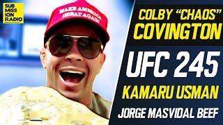 UFC 245: Colby Covington Rips Jorge Masvidal, BMF Belt, Kamaru Usman, Threatens Dana White