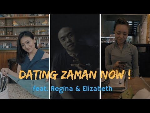 Dating in Indonesia Zaman Now - feat. Regina & Elizabeth