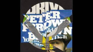 Peter Brown - You Should Do It