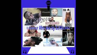NAIJA Latest Music 2016 Mix