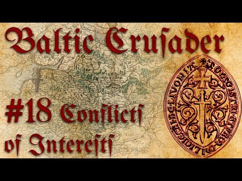 #18 Conflicts of Interest - Baltic Crusader - Europa Universalis IV - Ironman Very Hard