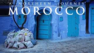 Morocco - A Northern Journey