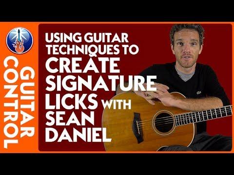 Using Guitar Techniques to Create Signature Licks with Sean Daniel