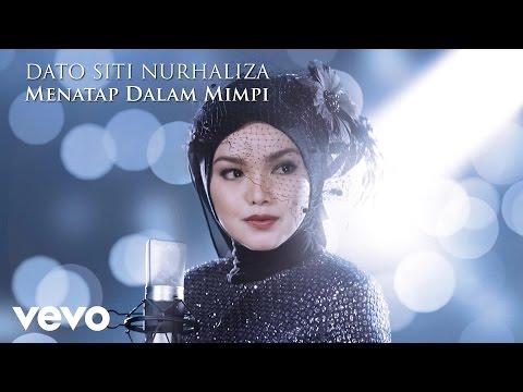 Lirik Lagu Menatap Dalam Mimpi - Siti Nurhaliza