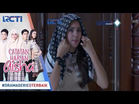 CATATAN HARIAN AISHA - Wow Luna Ingin Menjadi Seperti Aisha [9 FEBRUARI 2018]