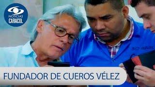 Vendiendo cinturones al hombro: así empezó el fundador de Cueros Vélez | Noticias Caracol