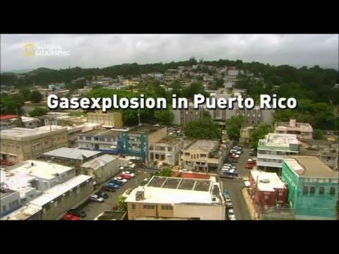 26 - Sekunden vor dem Unglück - Gasexplosion in Puerto Rico