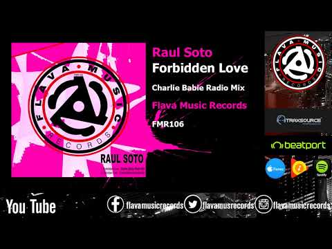 Raul Soto - Forbidden Love (Freestyle Dance)