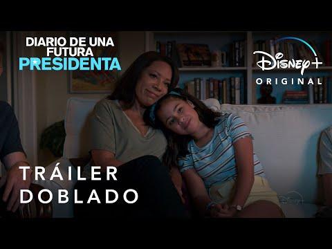 Diario de una Futura Presidenta   Tráiler Oficial Doblado   Disney+