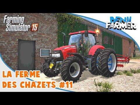 Farming Simulator 15 | La Ferme Des Chazets | Épisode 11
