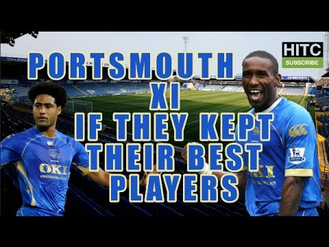 Portsmouth XI If They Kept Their Best Players