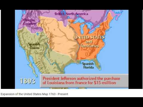 Territorial Expansion of the United States 1763- Present