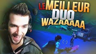 🔥 LE MEILLEUR DUO FORTNITE, WAZAAAA ! battle Royale FR