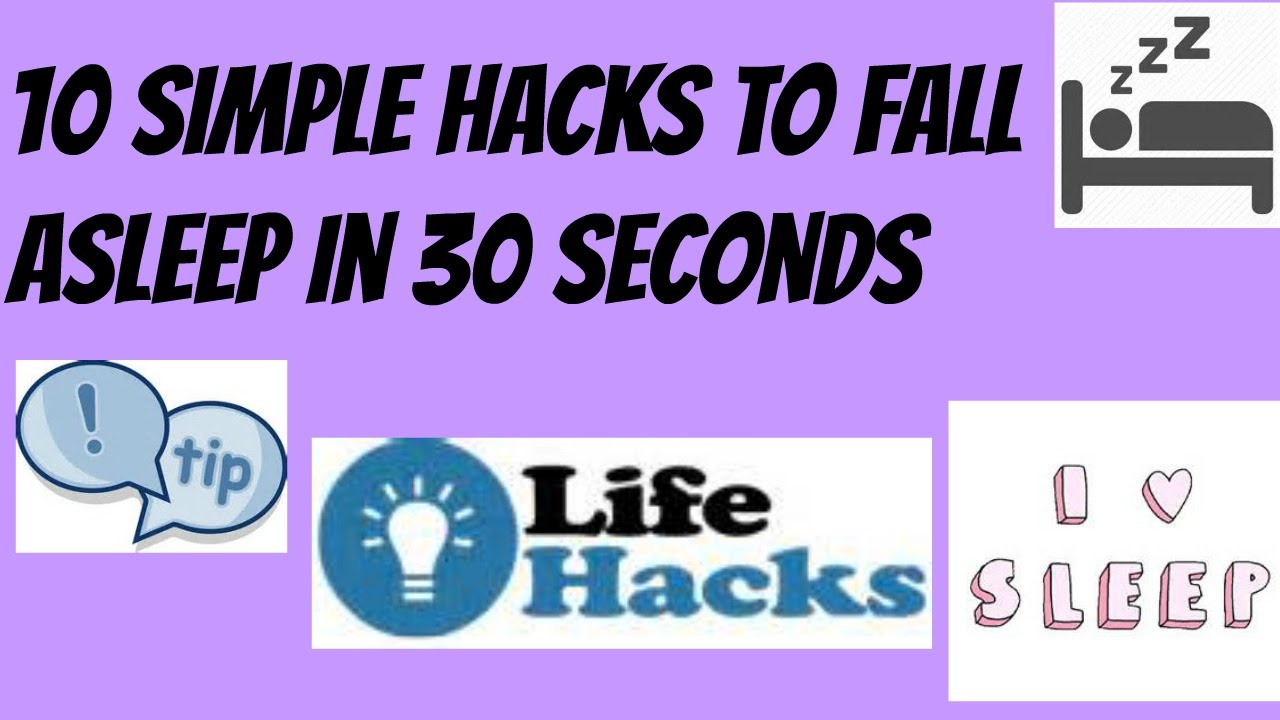 10 Simple Hacks To Fall Asleep In 30 Seconds