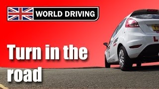 How to do a turn in the road (3 point turn) driving test maneuvers/manoeuvres uk