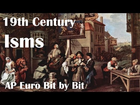 19th Century Isms: AP Euro Bit by Bit #29