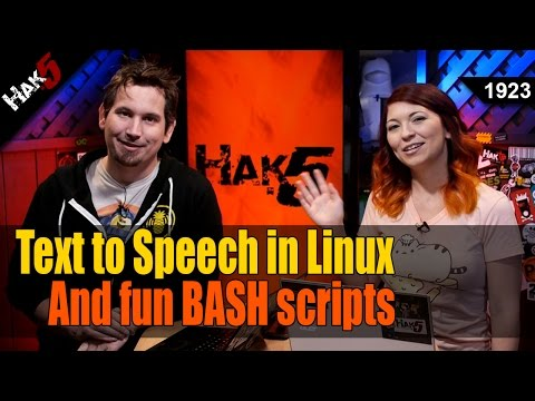 Text to Speech in Linux and Fun BASH Scripts - Hak5 1923