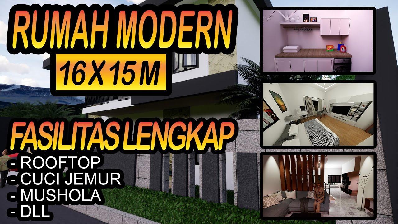 Desain Rumah Modern Minimalis Ukuran 16 X 15 M Dengan Fasilitas Lengkap Youtube