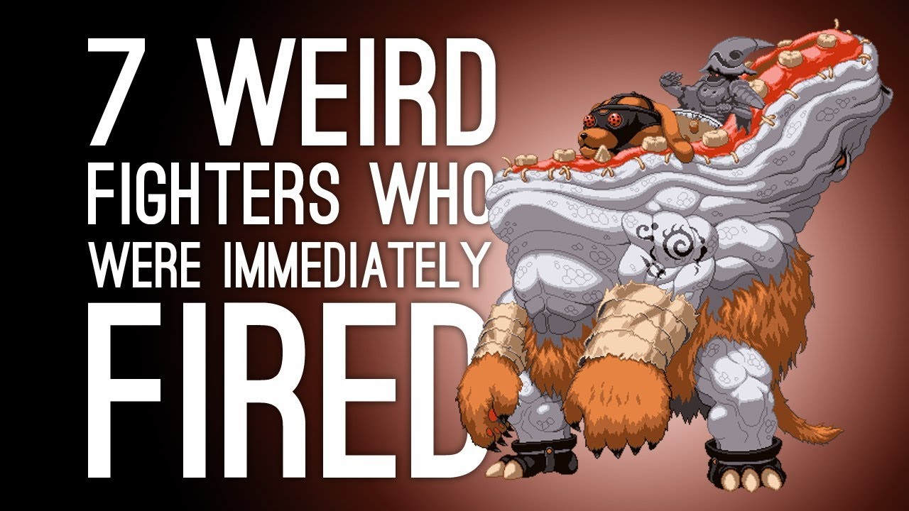 7 Weirdest Fighting Game Characters Who Were Fired After One Game Part 2 Youtube