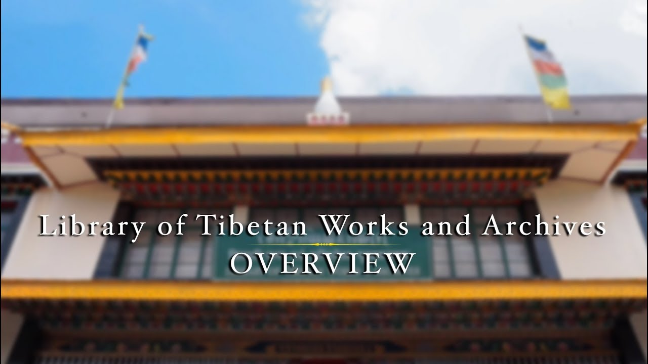 Library of Tibetan Works & Archives