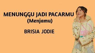 Gambar cover Brisia Jodie - MENUNGGU JADI PACARMU || Menjamu (LIRIK)