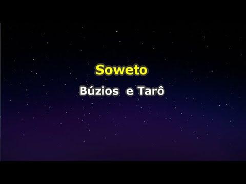 Soweto - Búzios e tarô (Karaokê)
