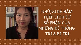 Dương Thu Hương:  Những Kẻ Hãm Hiếp Lịch Sử & Số Phận Của Những Kẻ Thống Trị & Bị Trị