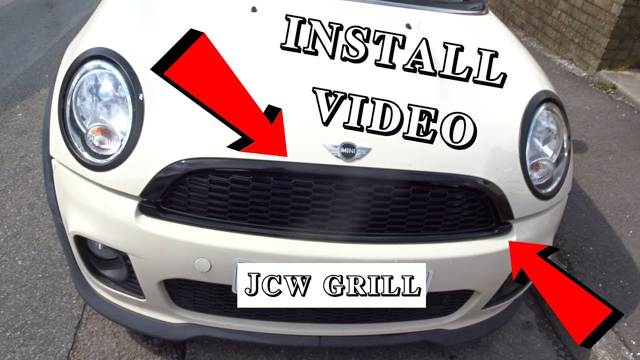 JCW GRILL INSTALL VIDEO - R56 - UPDATE