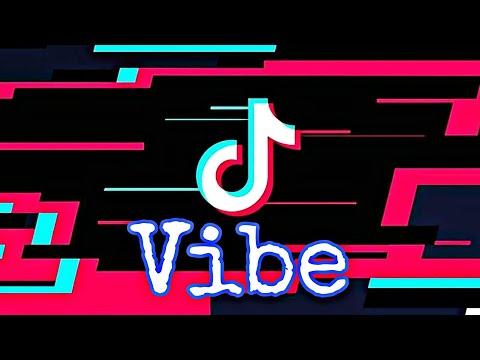 Vibe  ||  TikTok Music