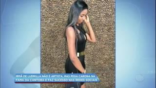 Baixar Hora da Venenosa: irmã de Ludmilla tenta pegar carona na fama da cantora