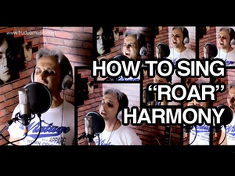 How To Sing Roar Katy Perry Vocal Harmony Breakdown