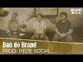 Baú do Brand Bola #01   Programa Rede Social EC