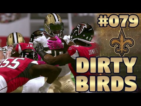 Dirty Birds | Saints @ Falcons (S2,G4) | Madden NFL 17 New Orleans Saints Franchise Ep. 79