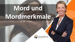 Mord und Mordmerkmale in der Übersicht § 211 StGB ► juracademy.de