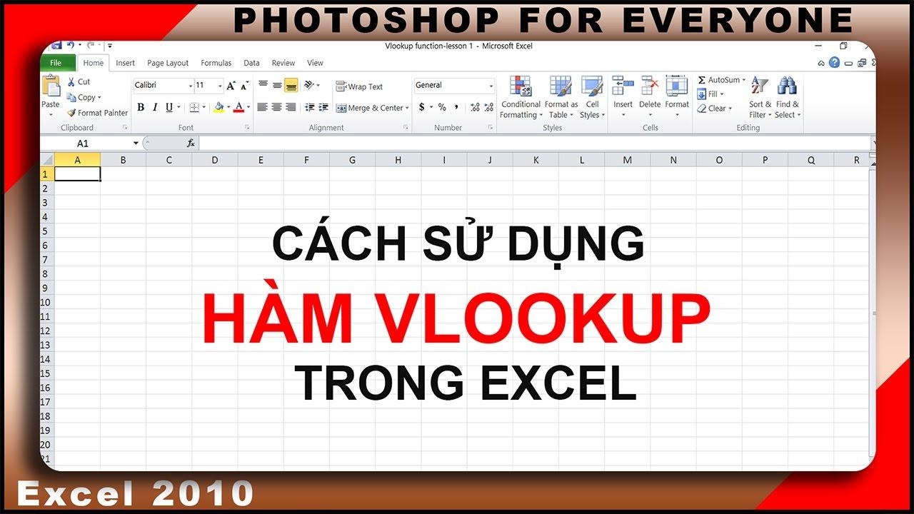 hàm vlookup trong excel 2010 để làm gì và cách sử dụng đúng