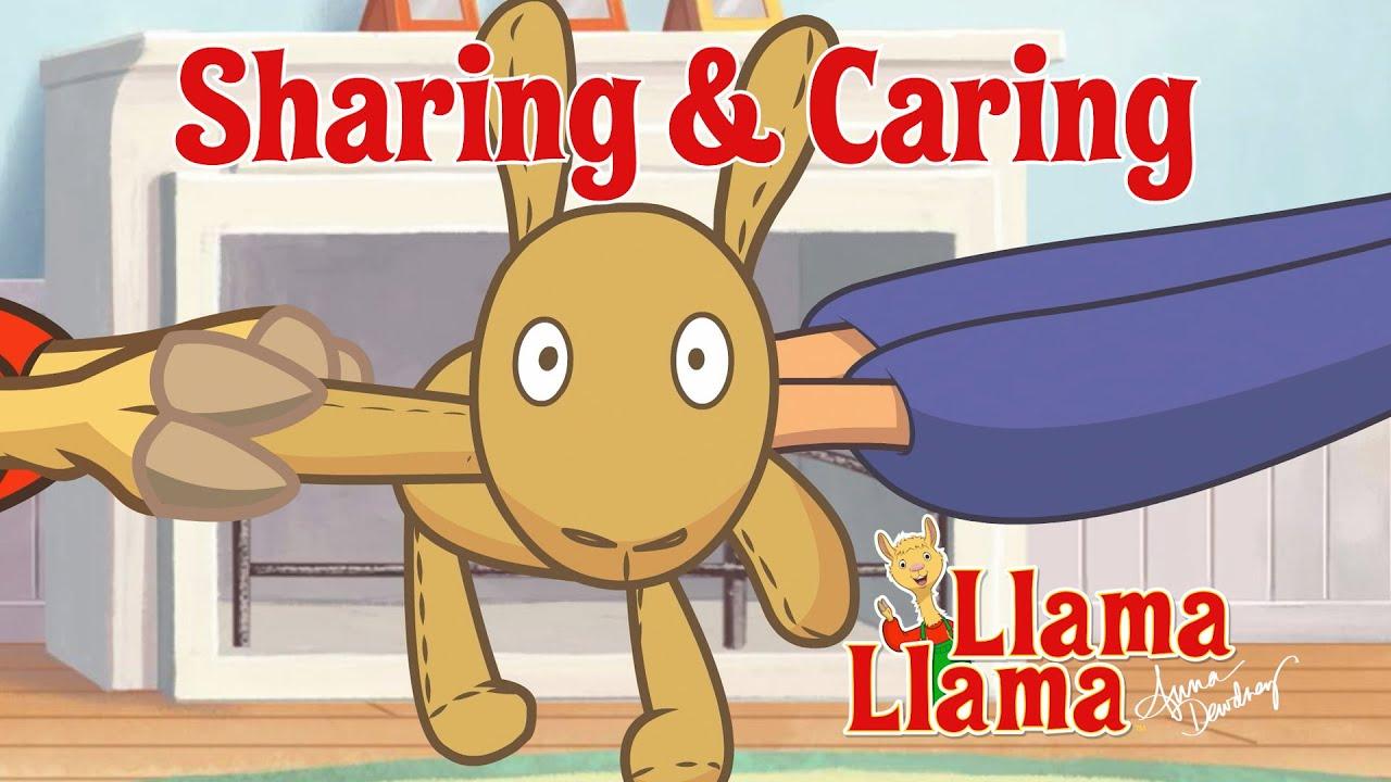 Llama Llama - Sharing and Caring
