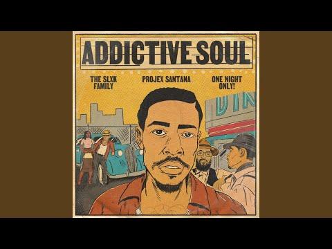 Addictive Soul