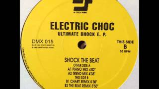 Electric Choc - Shock The Beat (Piano Mix) (HQ)