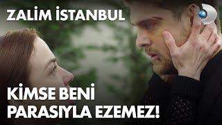 Kimse beni parasıyla ezemez! - Zalim İstanbul 3. Bölüm